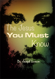 The Jesus you must know