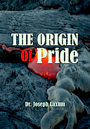 THE ORIGIN OF PRIDE