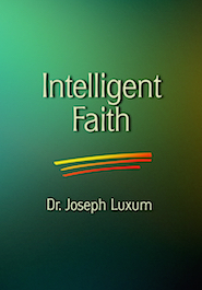 Intelligent faith or blindness
